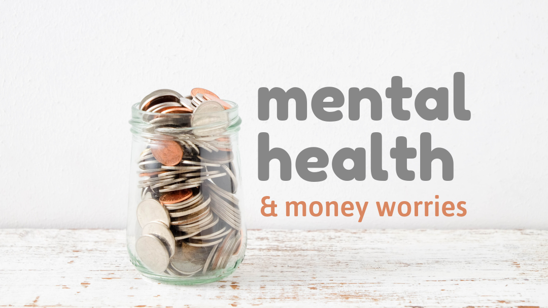 Article: Mental Health and Money Worries