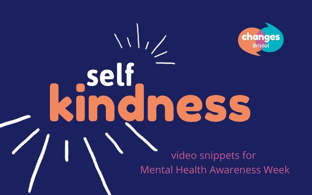 Self-kindness: video snippets