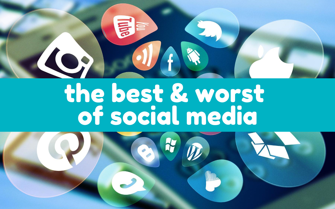 Article: The Best & Worst of Social Media