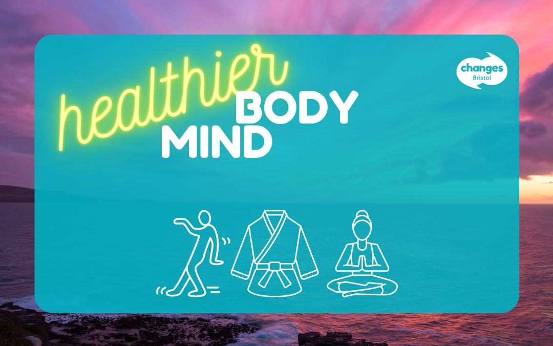 Healthier Body Healthier Mind