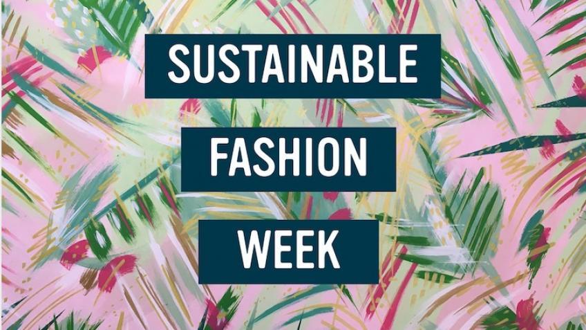 Sustainable Fashion Week 2021