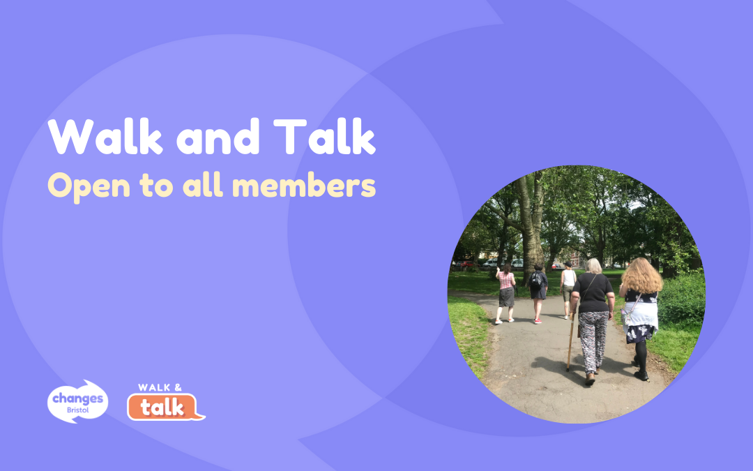 Open to all members: Walk and Talk